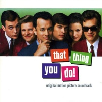 The Wonders - That Thing You Do! Original Motion Picture Soundtrack (1996)